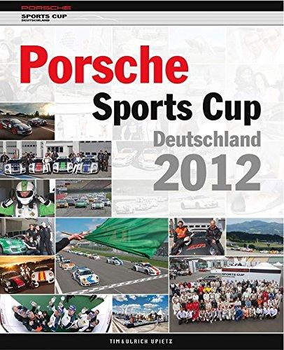 Preisvergleich Produktbild Porsche Sports Cup Deutschland 2012