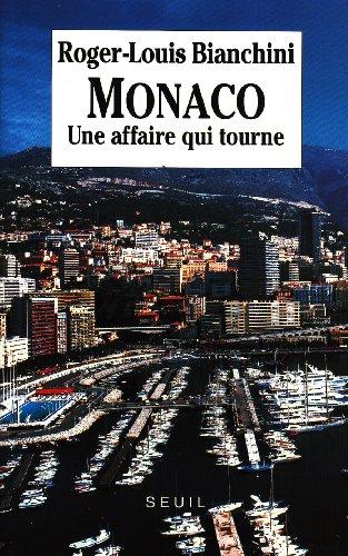 Monaco : Une affaire qui tourne