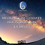 Best Meditazioni guidate - Meditazioni guidate per potenziare la mente Review