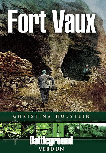 Fort Vaux: Verdun (Battleground)