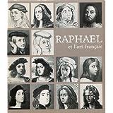 Raphaël et l'art français : Exposition, Galeries nationales du Grand Palais, Paris, 15 novembre 1983-13 février 1984
