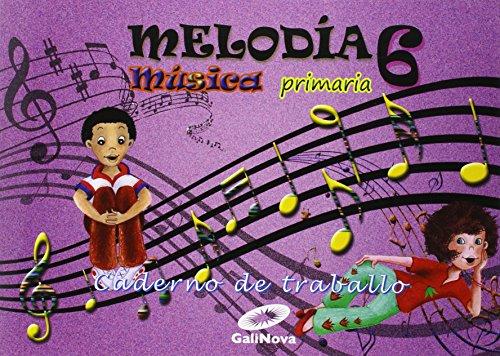 Melodía, Música, 6º Primaria : caderno - 9788497372428 por Vv.Aa