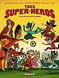 """Afficher """"Tous super-héros n° 02<br /> La coupe de tout le monde"""""""