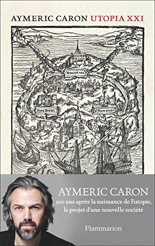Utopia XXI por Aymeric Caron