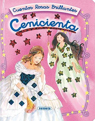 Cenicienta (Cuentos Rosas Brillantes) por Carmen Guerra