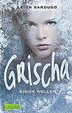 Eisige Wellen (Grischa, Band 2)