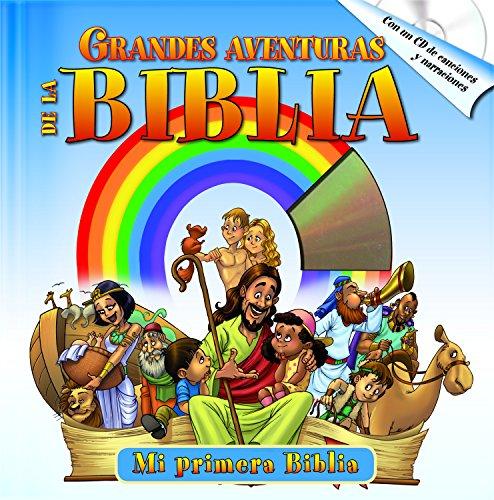 Grandes Aventuras de La Biblia with Audio CD: Las Mejores Historias Biblicas Acompanado de Un CD de Audio por Yoko Matsuoka