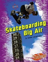 Skateboarding Big Air (Blazers: X Games)