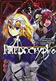Fate/Apocrypha, Tome 3 :