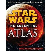 The Essential Atlas: Star Wars (Star Wars: Essential Guides)
