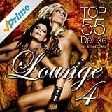 Lounge Top 55, Vol. 4 (Deluxe, the Original)