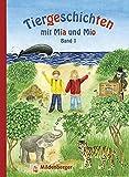 Tiergeschichten mit Mia und Mio - Band 1 (Silbenmethode)