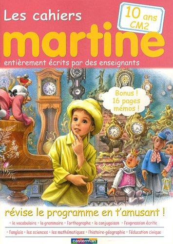 Les cahiers de Martine CM2 : Révise le programme en t'amusant !