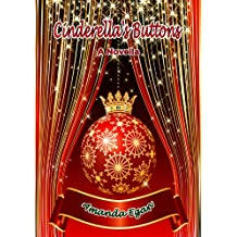 Cinderella's Buttons (a Novella)