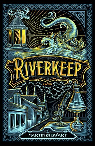 Riverkeep by Martin Stewart (2016-04-28)