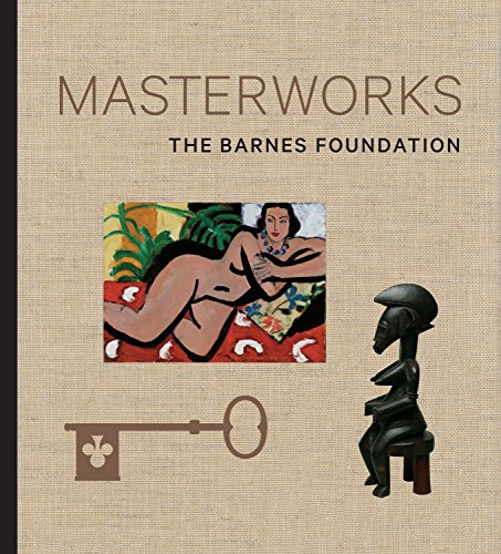 Masterworks of the Barnes Foundation por Judith F. Dolkart