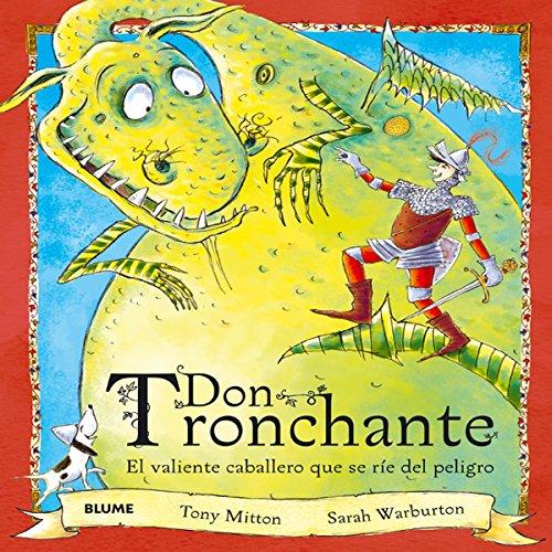 Don Tronchante: El valiente caballero que se ríe del peligro por Tony Mitton