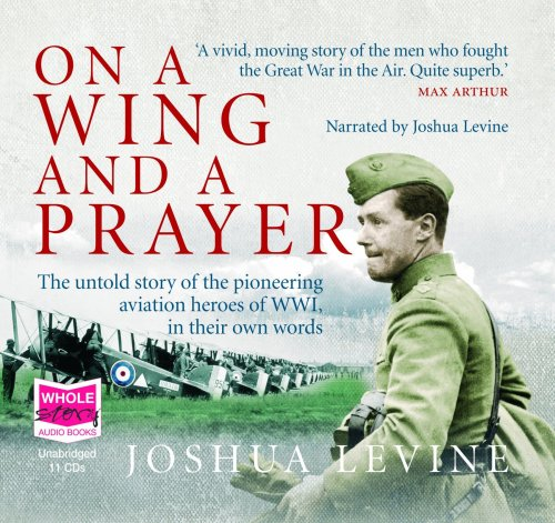 On a Wing and a Prayer (unabridged audio book)