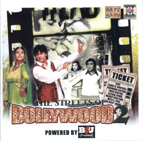 The Streets Of Bollywood 2
