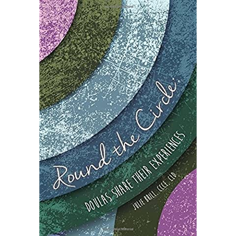 Round the Circle: Doulas Share Their