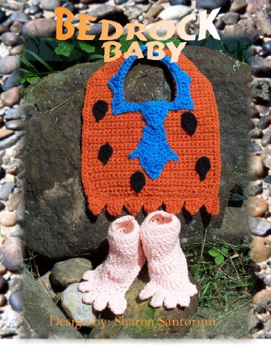 Bedrock Baby Bib and Booties Crochet Pattern (English Edition)