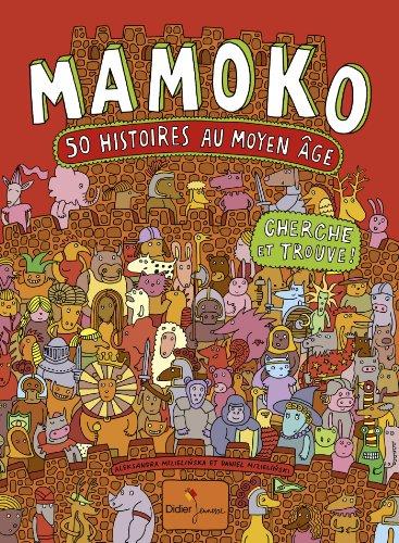 Mamoko, 50 histoires au Moyen ge