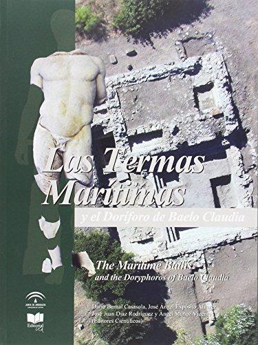 Las Termas Marítimas y el Dorífero de Baelo Claudia (Monografías)