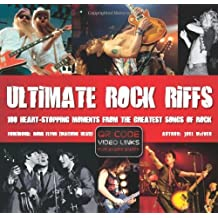 Ultimate Rock Riffs: 100 Heart-Stopping Opening Riffs from the Greatest Songs of Rock by Joel McIver (2013-02-20)