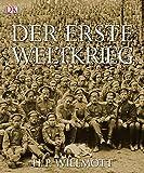 Der Erste Weltkrieg - H P Willmott