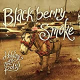 Blackberry Smoke: Holding All the Roses' [Vinyl LP] (Vinyl)