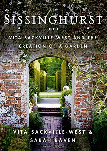 Sissinghurst: Vita Sackville-West and the Creation of a Garden por Vita Sackville-West