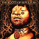 The Roots Of Sepultura (2 CD)