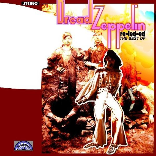 Re-Led-Ed by Dread Zeppelin (2004-07-13)