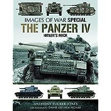 The Panzer: Hitler's Rock (Images of War)