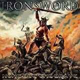 None But the Brave by Ironsword (2015-08-03)