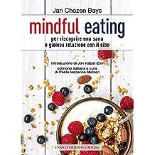 mindful eating (la pietra filosofale)