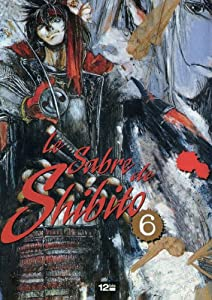 Le Sabre de Shibito Edition simple Tome 6