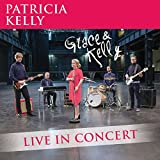 Grace & Kelly - Live In Concert