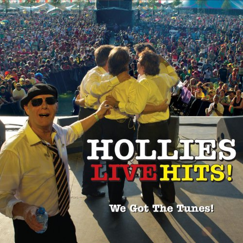 Hollies Live Hits - We Got the...