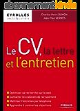 Le CV, la lettre et l'entretien