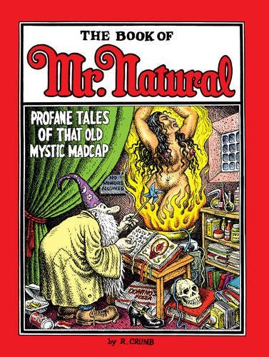 The Book of Mr. Natural by R. Crumb (2016-07-26)