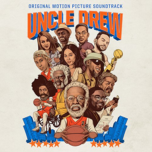 Uncle Drew (Original Motion Picture Soundtrack) [Clean]