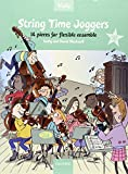 String Time Joggers-Viola: 14 Pieces for Flexible Ensemble [With CD (Audio)] (William Walton Edition)
