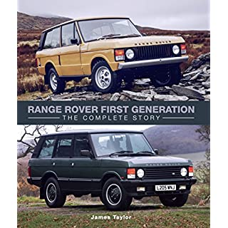 Range Rover First Generation: The Complete Story (Crowood Autoclassics) (English Edition)