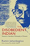#4: The Disobedient Indian: Towards a Gandhian Philosophy of Dissent