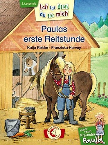 �r mich - Meine beste Freundin Paula: Paulas erste Reitstunde ()