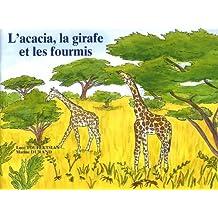 L'acacia, la girafe et les fourmis : Lot de 5 exemplaires