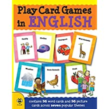 Play Card Games in English: Contains 56 word cards and 56 picture cards arcoss seven popular themes