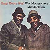 Bags Meets Wes! + George Shearing & The Montgomery Brothers