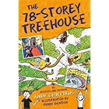 The 78-Storey Treehouse (The Treehouse Books Book 6)